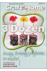 Craft & Home Projects Decorating Digest Magazine