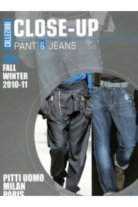 Collezioni Close Up: Men Pants & Jeans Milan/ Paris Magazine