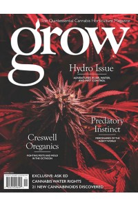 GROW: The Quintessential Cannabis Horticulture Magazine